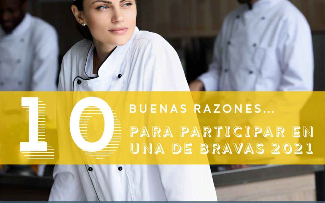 10 Razones para participar en el concurso internacional 'Una De Bravas 2021'